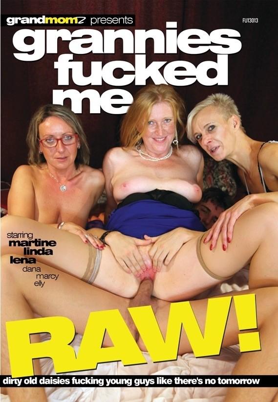 Grannies Fucke me Raw