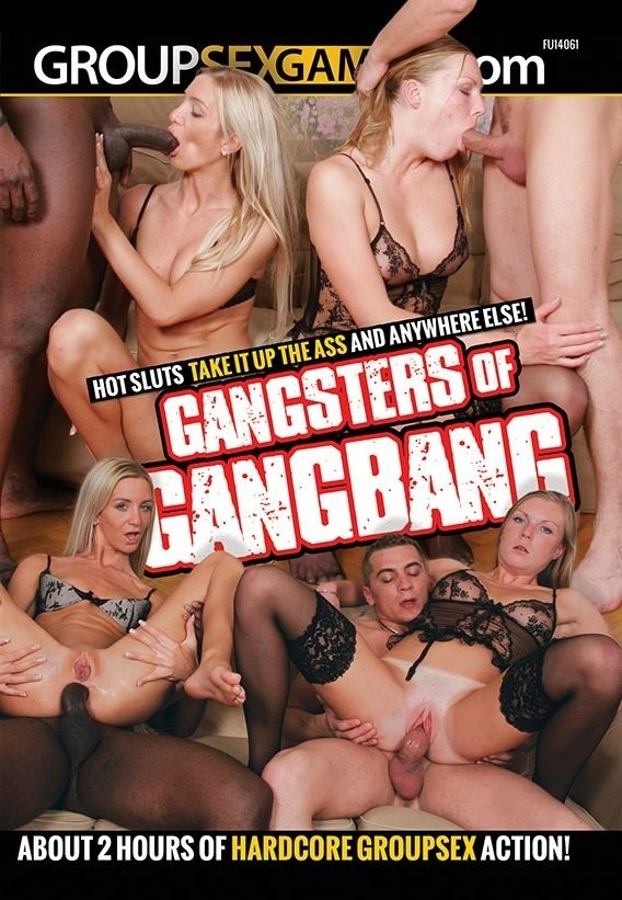 Gangsters Of Gangbang