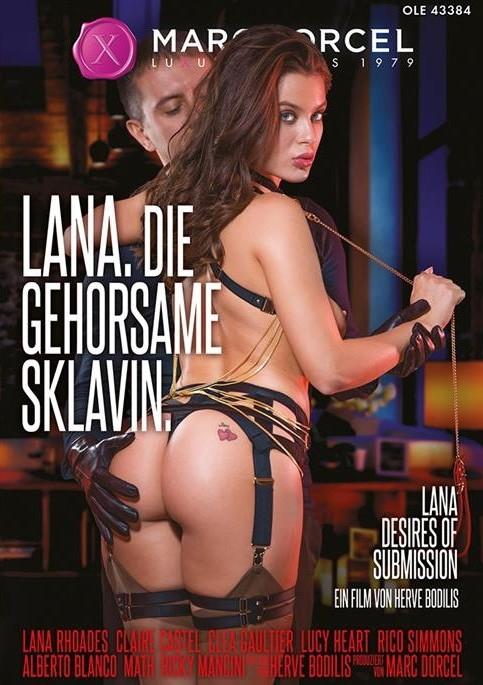MARC DORCEL - Lana, Die Gehorsame Sklavin / Lana, Desires Of Submission / 82976 Lana, La Soumise