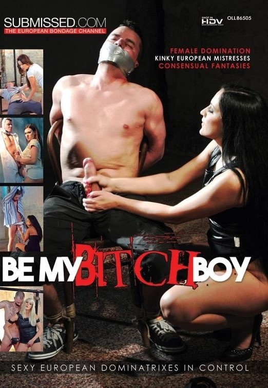 SUBMISSED - BE MY BITCH BOY