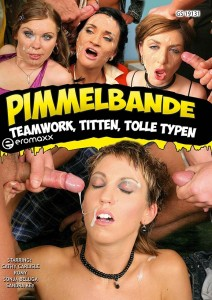 PIMMELBANDE  - Teamwork, Titten,Tolle Typen
