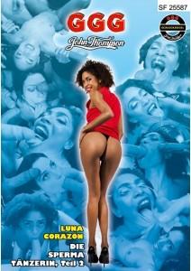 JOHN THOMPSON GGG - Luna Corazon: Die Sperma-Tänzerin Teil 2