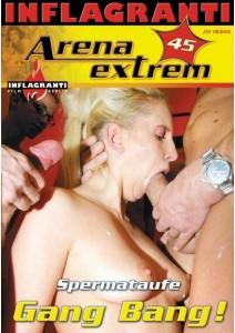 Arena Extrem 45 Spermataufe