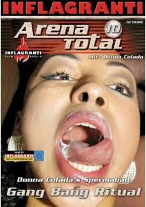 Arena Total 10 - Donna Coladas Spermabad Spermabad
