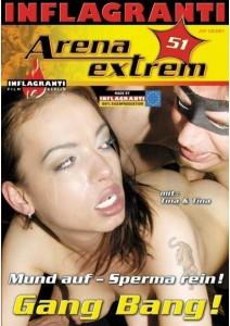 Arena Extrem 51 Mund auf Sperma rein