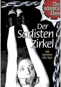 Der schwarze Dorn - Der Sadisten Zirkel 01