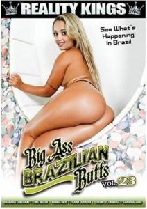 Big Ass Brazilian Butts Vol. 23