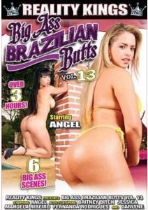 Big Ass Brazilian Butts Vol. 13