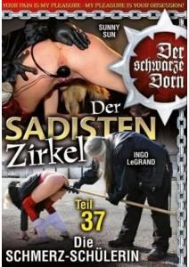Der schwarze Dorn - Der Sadisten Zirkel 37