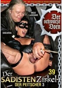 Der schwarze Dorn - Der Sadisten Zirkel 39