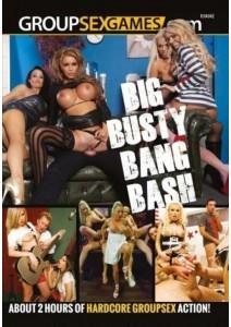 Big Busty Bang Bash