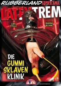 LATEXTREM Die Gummisklavenklinik