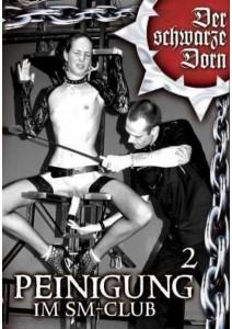 Der schwarze Dorn - Peinigung im SM-Club 02