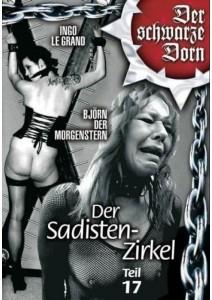 Der schwarze Dorn - Der Sadisten Zirkel 17