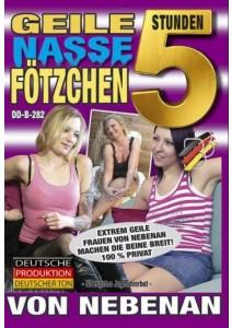 Geile nasse Fotzchen - 5 Std.