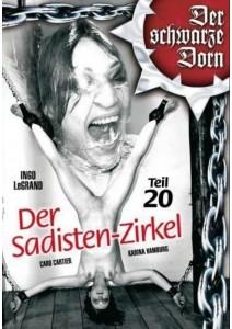 Der schwarze Dorn - Der Sadisten Zirkel 20