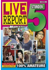 Live Report 05 - 5 Std.