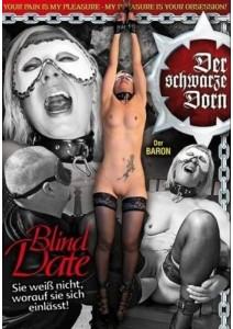 Der schwarze Dorn - Blind Date