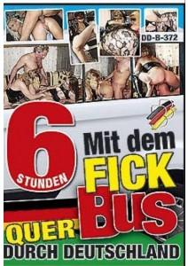 Mit dem Fickbus quer durch Deutschland - 6 Std.