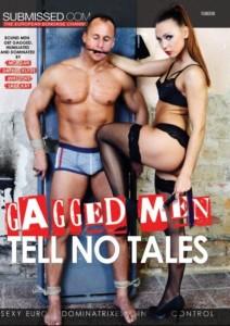 GAGGED MEN TELL NO TALES