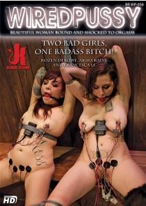Two Bad Girls, One Badass Bitch!